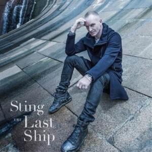Sting – The Last Ship